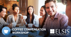 ELSIS Coffee Conversation Workshop